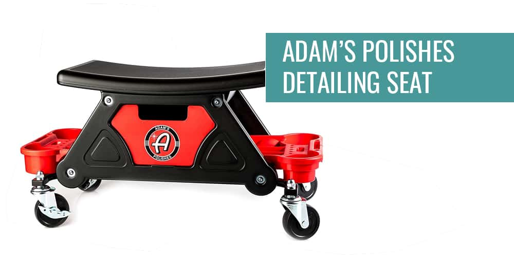 Adam's Polishes Detailing Seat for Father's Day