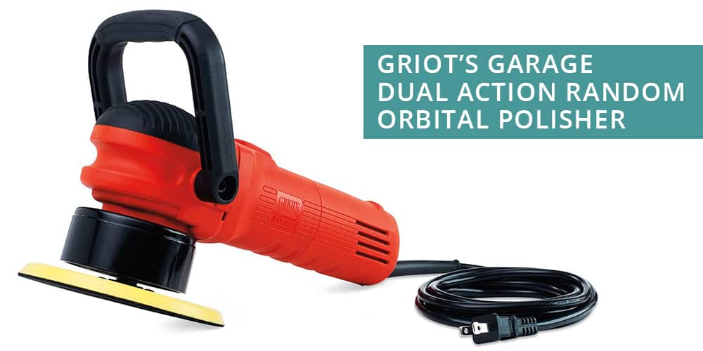Griot's Garage Dual Action Random Orbital Polisher
