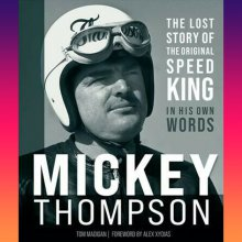 'Mickey Thompson: The Lost Story of the Original Speed King'